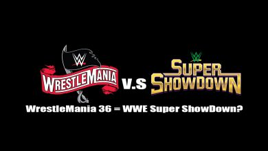 Photo of WrestleMania 36 va coincide cu WWE Super ShowDown?