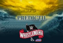 Photo of Predicții pentru WrestleMania 36